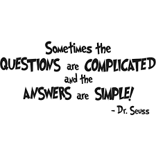 dr seuss quotes pcs dr seuss sometimes the questions are dr seuss quotes 1pcs dr seuss sometimes the questions