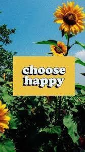 Choose Happy Wallpapers - Top Free ...