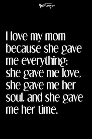 Mom Love Quotes Amazing 48 Mother's Day Quotes That PROVE Your Mom Is A SUPERHERO YourTango