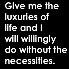 Tbt Quotes Gorgeous Famous Tbt Quotes About Give Me The Luxuries Golfian