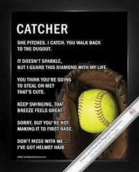 pics of softball sayings softball catcher 8x10 sport poster print softball catcher