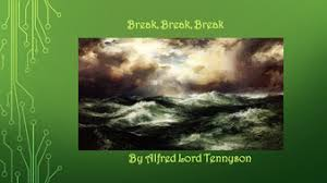 break break break ppt alfred lord tennyson by  break break breaky pptx