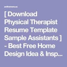 Best Physical Therapist Assistant Resume Examples Template Pta ...