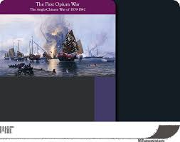 the first opium war image gallery and essay ncta modern the first opium war image gallery and essay