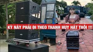 Kỳ Này Đi Theo Thanh Huy Hát !!! Hát Karaoke Quá Hay Với Bộ Dàn Loa Array  ATI cao cấp. - YouTube