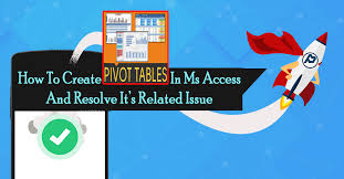 How To Create Pivot Table In Ms Access And Resolve Its