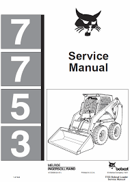 bobcat 7753 skid steer loader schematics operating and service manual
