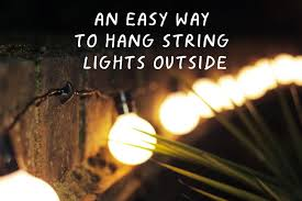 picture of an easy way to hang string lights outside