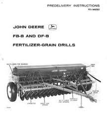 1947 John Deere Fb Grain Drill Manual Yesterdays Tractors