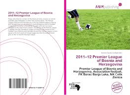 2011–12 Premier League of Bosnia and Herzegovina, 978-613-7-10307-4,  6137103072 ,9786137103074