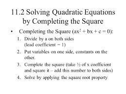 11 2 solving quadratic equations by completing the square