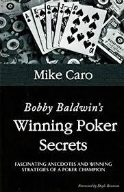 Bobby Baldwin's Winning Poker Secrets - Kindle edition by Caro, Mike. Humor  & Entertainment Kindle eBooks @ Amazon.com.