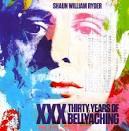 XXX: 30 Years of Bellyaching