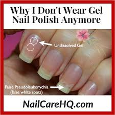 why i don t wear gel nail polish anymore