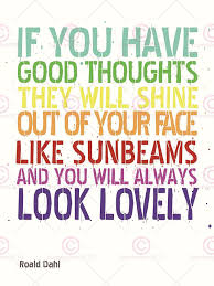 Roald Dahl Good Thoughts Quote