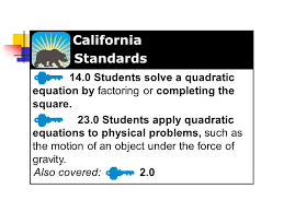 14 0 students solve a quadratic equation by factoring or completing the square