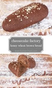 The Cheesecake Factory Bread Perfect Copycat Recipe