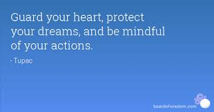 Image result for protect your heart quotes