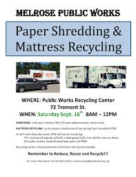 mattress recycling. Paper Shredding \u0026 Mattress Recycling On Sat. Sept. 16 | Melrose Recycles Blog
