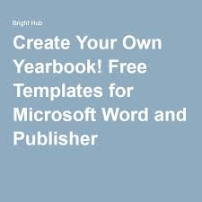 Microsoft Word Free Templates Create Your Own Yearbook Free Templates For Microsoft Word And