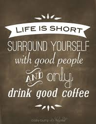 quotes about coffee and life. We Agree More How About You Quotes Coffee Life Intended And Pinterest