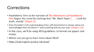 ap lang and comp slides for fun and recreation please use corrections huckleberry finn as the narrator of the adventures of huckleberry finn begins the novel by