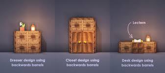 Minecraft Closet Design Three Cool Designs Using Backwards Barrels Since I Dont