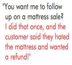 sales follow up better bedding mattress sales follow up the key to success