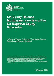UK Equity Release Mortgages: a review of the <b>No Negative</b> Equity ...