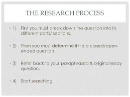approaching a question research ppt video online the research process 1 first you must break down the question into its different parts