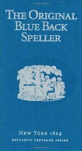 the original blue back speller by noah webster pdf