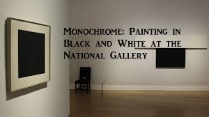 exhibition review monochrome painting in black and white at the national gallery