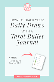 How To Track Your Daily Draws With A Tarot Bullet Journal Soul