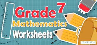 grade 7 mathematics worksheets