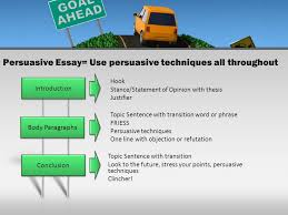 writing towards success ppt video online  9 persuasive essay use persuasive techniques all throughout