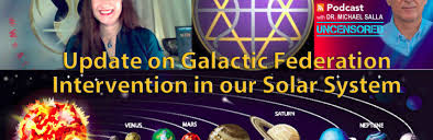 Update on Galactic Federation Intervention in Our Solar System - Michael  Salla | Star Nations News℠