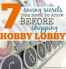 7 Secrets You Need To Know Before Shopping Hobby Lobby ...