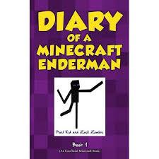 Diary Of A Minecraft Enderman Book 1 - By <b>Pixel Kid</b> & <b>Zack Zombie</b> ...