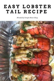 Easy Lobster Tail Recipe -