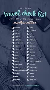The Ultimate Countries Travel Check List Check Off Where You Have