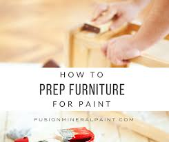 preparing your surface for paint how to prepatre furniture prior to painting fusionminerslpaint