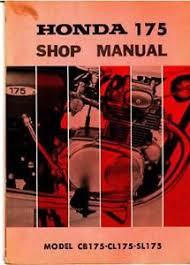 honda cb175 manual honda cb175 cl175 sl175 motorcycle manual 1970 1971 1972 1973 800 426 4214