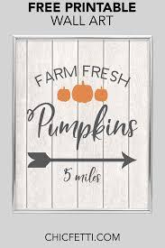 farm fresh pumpkins free printable wall art and print this printable wall decor for