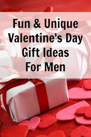 great list of unique valentine gift ideas for men we include ideas at many