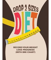 Drop 2 Sizes Diet Record Your Weight Loss Progress With Bmi Chart