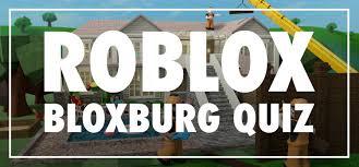 roblox bloxburg quiz answers my