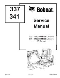 bobcat g series service manual pdf repair manual heavy repair manual bobcat 337 341 g series service manual pdf