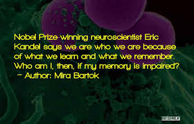 Quotes On Learning 5 Best Top 24 Eric R Kandel Quotes Sayings