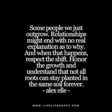 Just Live Life Quotes Simple Quotes About Moving OnSome People We Just Outgrow Live Life Quotes