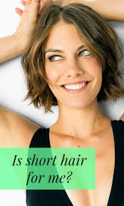 how to know if short hair will suit